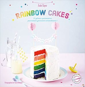 Rainbow cakes de Pierre Chivoret et Monique Depraz-Guilbert